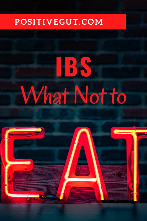 IBS What not to eat
