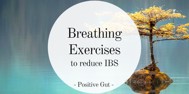 Breathing Exercises to Reduce IBS