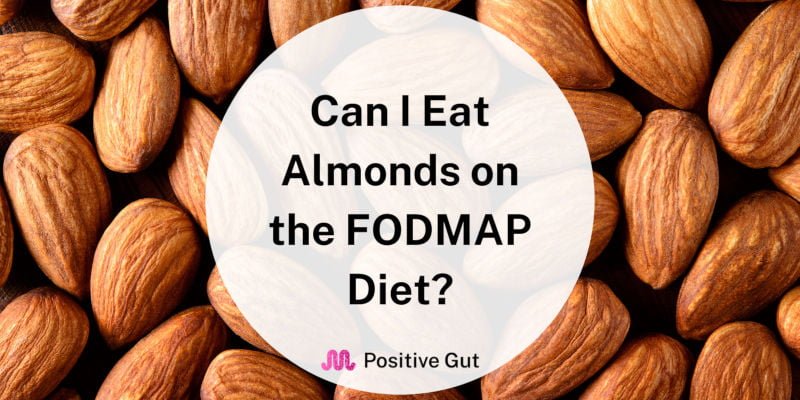 Almonds on the FODMAP Diet
