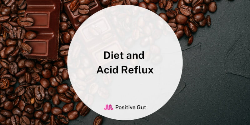 Why Your Diet Can Give You Acid Reflux