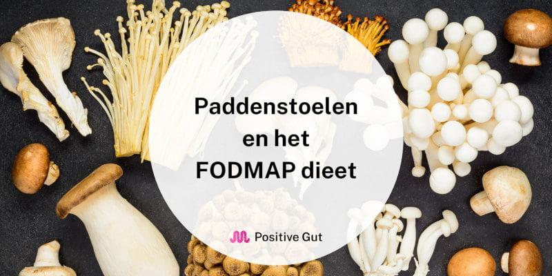 Paddenstoelen en het FODMAP dieet: Kun je ze eten?