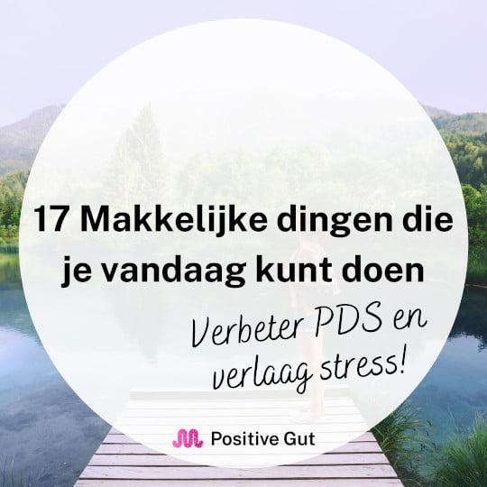 Makkelijke dingen verbeter PDS en verlaag stress