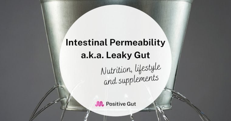 Leaky Gut (Nutrition, Vitamins and Supplements)