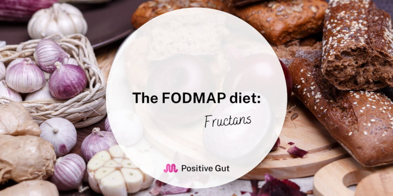 The FODMAP diet: Fructans
