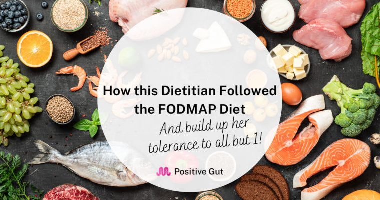 Dietitian on the FODMAP diet, my experience