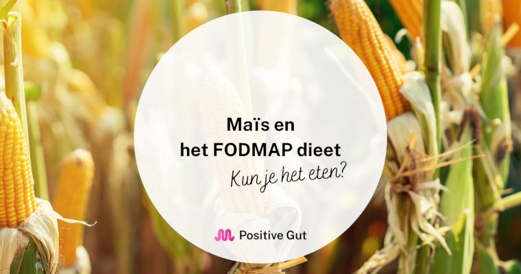 Mais en het FODMAP dieet